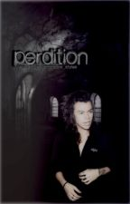 Perdition [Completed] by Tomlinsons_Styles