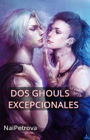 Dos ghouls excepcionales (yaoi) by naipetrova