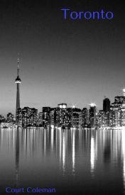Toronto by courtneythefangirl14