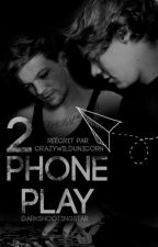 PhonePlay 2 // Larry [PAUSE] by CrazyWildUnicorn