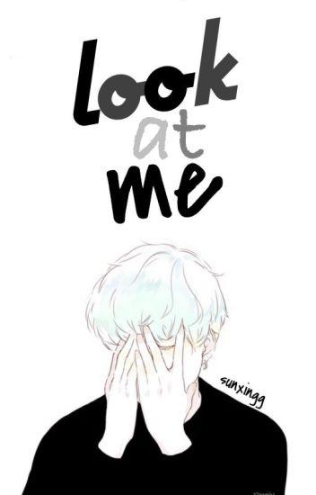 look at me ➳ m. yoongi (EN EDICIÓN)