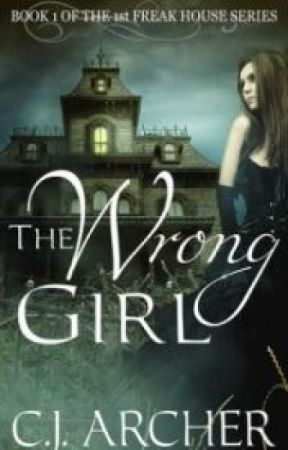 The Wrong Girl by CjArcher