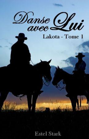 Lakota T.1 Danse avec lui [sous contrat d'édition] by bleu-indigo