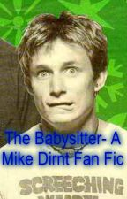 The Babysitter- A Mike Dirnt Fan Fic by mikedirntsfrootloops