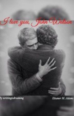 I love you John Watson - English Version by cheerfoolcharlie