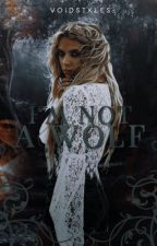 I'm Not A Wolf •TW; S.S• #2 by voidstxles-