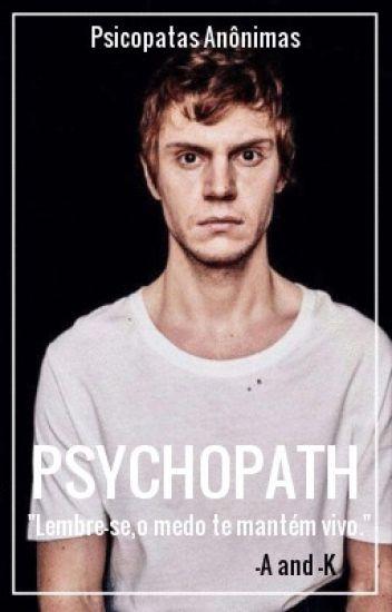 Psychopath | PT