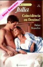 Coincidência ou Destino?    Helen Bianchin by Janna270