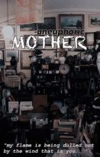 mother by -uneuphoric