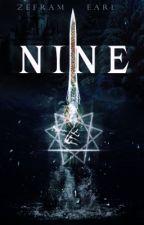 NINE by ZeframEarl