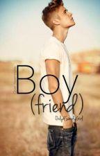 Boy(Friend)| JB #Wattys2016 by OnlyASimplyGirl
