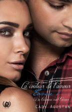 La couleur de l'amour : De L'inconnu Naît L'amour (Tome 1) by Agostan