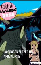 La dragón slayer del Apocalipsis by AS0201