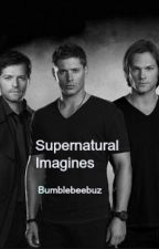 Supernatural Imagines by Bumblebeebuz