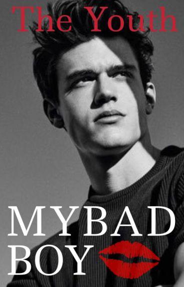 » My bad boy «