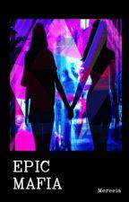 Epic Mafia [Camren Fic] by Mereeia