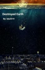 Destroyed Earth by tda2019