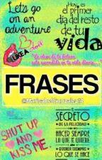 Frases by MarisabelGonzalez14