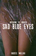Sad Blue Eyes by TheMindandHadeel
