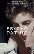 Psychopathic   by ScreamoMexicans