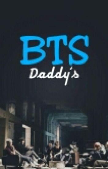 BTS Daddy's.