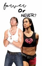 Forever or Never? (An AJ Lee and Dean Ambrose Fanfic) by twentyone_gracie