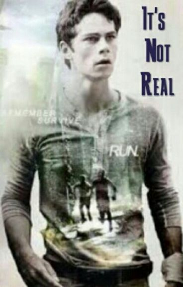 It's Not Real (TMR/TW) Book 1