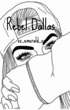 rebel dallas » ?? by xx_emerald_xx