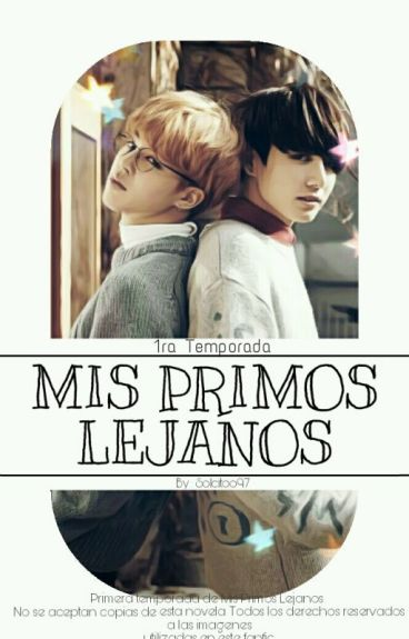 Mis Primos Lejanos (Jimin, Jungkook y Tú) -Hot-