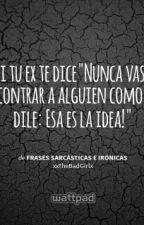 FRASES LOCAS by UnaTalAndreaCielo
