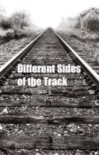 Different Sides of the Track by NadineJoyBrown