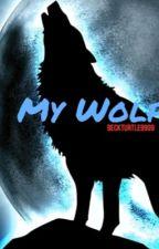 My Wolf by beckturtle