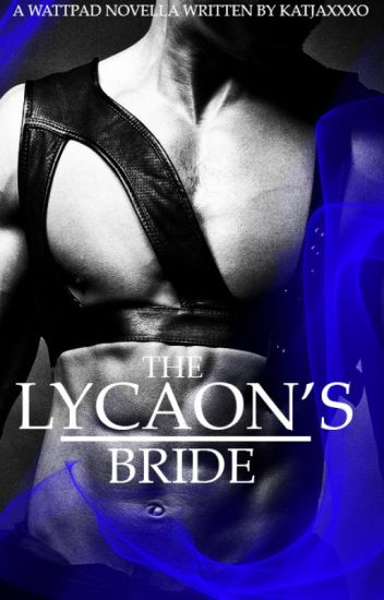 THE LYCAON'S BRIDE