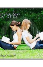 Forever (girlxgirl) #Wattys2017 by Angel-Kiss19
