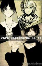 Para Enamorarme de ti - Eren x Mikasa  by MargarithaaJeager