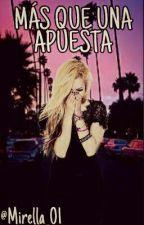 Más Que Una Apuesta by Mirella_01