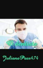O Dentista by JulianaPaes474