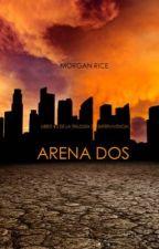 Arena dos la Trilogía de la supervivencia by AndreaMaldonado139