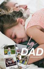 hey dad » c.h. by cheesemalum
