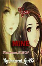 Your MINE by xXD0llfAc3Xx
