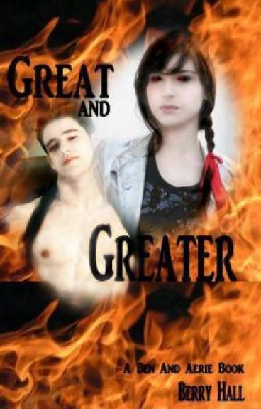 Great and Greater  by berryhall
