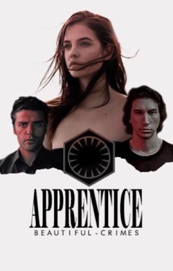 The Apprentice ➳ Kylo Ren