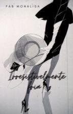 Irresistivelmente Fria by FabyMonalisa