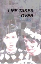 life takes over ↠ phan au by telelahdianexo