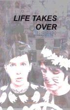 life takes over ↠ phan au by telelahdianexo