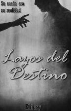 Lazos del Destino  by kiiiury