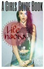 Life Hacks by cxtxstrophe