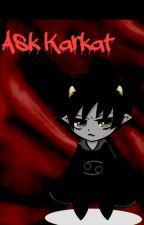 Ask Karkat by Karkat-Not-Kitty
