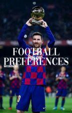 football preferences by kovacics