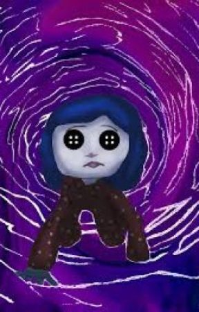 Coraline Sequel Horrors At Night The Return Of The Other Mother Wattpad